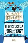 El barco escuela Tobermory par McCall Smith