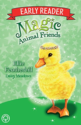 Ellie Featherbill: Book 3 (Magic Animal Friends Early Reader)