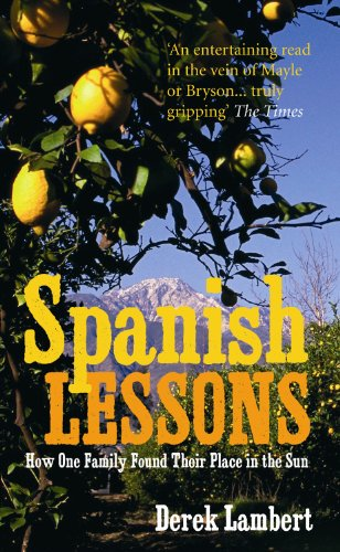 Spanish Lessons: How one family found their place in the sun (English Edition) -
