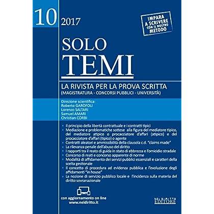 Solo Temi. La Rivista Per La Prova Scritta (Magistratura-Concorsi Pubblici-Università) (2017). Con Aggiornamento Online: 10