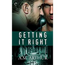 Getting It Right: A friends-to-lovers romance (The Restoration Series)