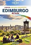 Edimburgo De cerca 3 (Guías De cerca Lonely Planet)