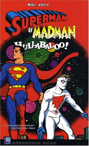 Superman et Madman : Hullabaloo ! par Mike Allred