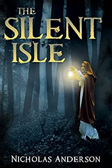 The Silent Isle by [Anderson, Nicholas]