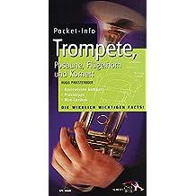 Pocket-Info: Trompete, Posaune, Flügelhorn und Kornett - Basiswissen kompakt, Praxistipps, Mini-Lexikon