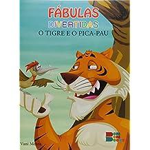 Fabulas Divertidas - O Tigre E O Pica -Pau (Em Portuguese do Brasil)