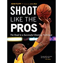 Shoot Like the Pros: The Road to a Successful Shooting Technique