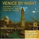 Venice by night. Chandler.
