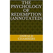 The Psychology of Redemption (Annotated)