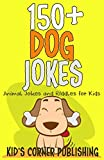150+ Dog Jokes: Animal Jokes and Riddles for Kids