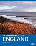 The Stormrider Surf Guide England by Mr Bruce Sutherland (2012-07-09)