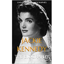 Jackie Kennedy: The Biography (English Edition)