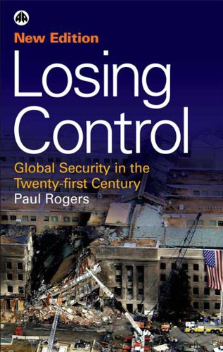 Losing Control - Second Edition: Global Security in the Twenty-first Century