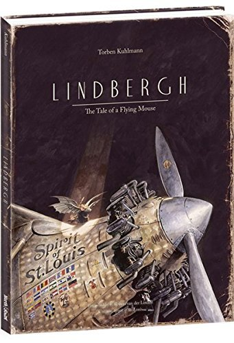 Lindbergh: The Tale of a Flying Mouse by Torben Kuhlmann (2014-05-01)
