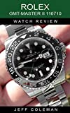 Rolex GMT-Master II 116710 Watch Review (English Edition)