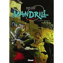 Mandrill, tome 1, La môme flamberge