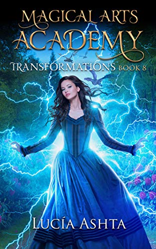 Magical Arts Academy: Transformations (English Edition)