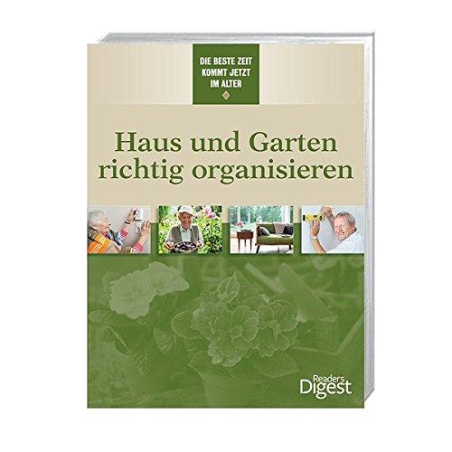 Haus und Garten richtig organisieren