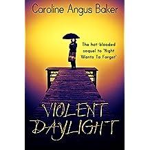 Violent Daylight (Canna Medici Book 2)