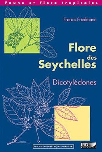 Flore des Seychelles: Dicotylédones.