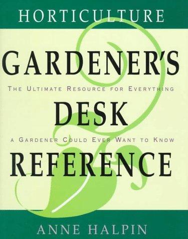 Horticulture Gardeners Desk Reference by Anne Halpin (1996-04-11) par Anne Halpin