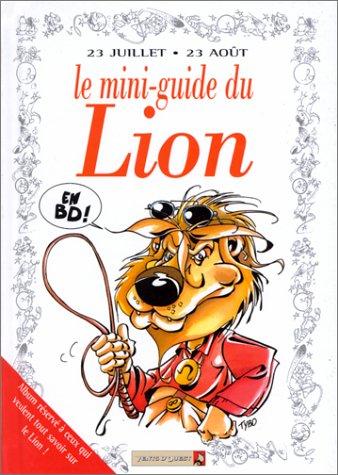 Le mini-guide du Lion en BD : 23 juillet-23 août...