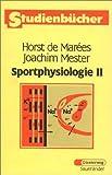 Sportphysiologie: Band II von Horst Marées de (3. September 1987) Taschenbuch