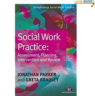 Social Work Practice: Assessment, Planning, Intervention and Review (Transforming Social Work Practice Series) (Paperback)