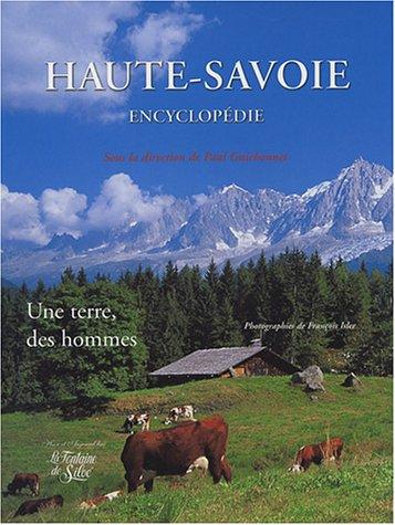 Haute-Savoie : Une terre, des hommes