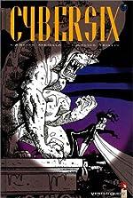 Cybersix, tome 11 de Carlos Meglia
