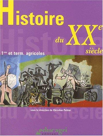 Histoire du XXe siècle 1ère et Terminale agricoles