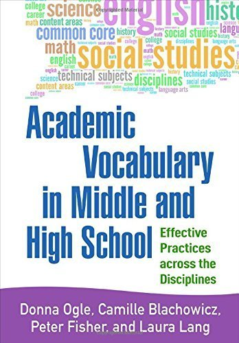 Academic Vocabulary in Middle and High School: Effective Practices across the Disciplines by Donna Ogle EdD (2015-10-21)