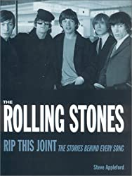 Rolling Stones Rip This Joint: The Stories Behind Every Song
