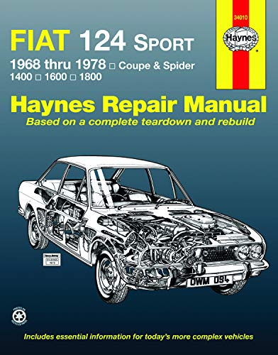 Fiat 124 Sport 1968 thru 1978: Coupe & Spider: 1400: 1600: 1800 (Haynes Manuals) 1400 Coupe