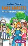 Karo Karotte und der Club der starken Mädchen, 1 Cassette - Christian Bieniek, Nina Danzeisen