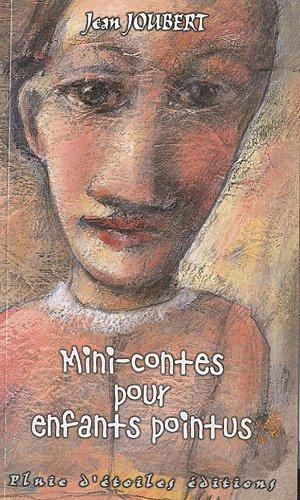 Minicontes pour enfants pointus