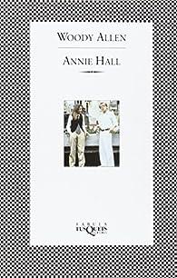 Annie Hall ) par Woody Allen