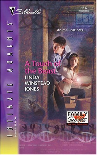 A Touch of the Beast (Family Secrets: The Next Generation) by Linda Winstead Jones (2004-09-01)