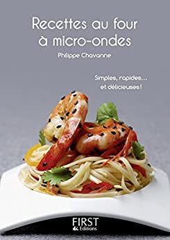 Petit livre de - Les recettes au four à micro-ondes par [CHAVANNE, Philippe]