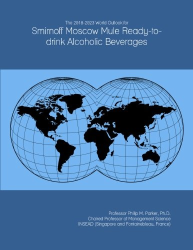 the-2018-2023-world-outlook-for-smirnoff-moscow-mule-ready-to-drink-alcoholic-beverages
