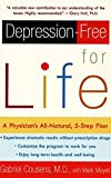 Depression-Free for Life: A Physician's All-Natural, 5-Step Plan by Gabriel Cousens (2001-04-01)