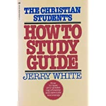 The Christian student's how to study guide (A Navigator book) by Jerry E White (1980-12-24)