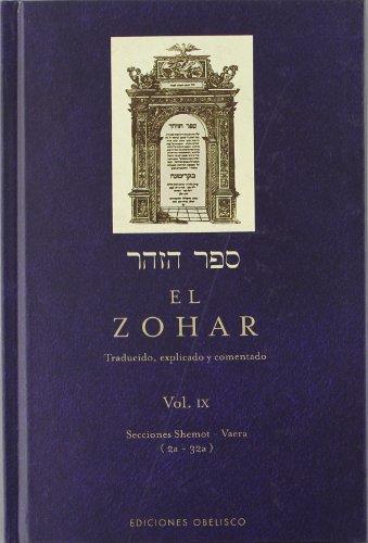 El Zohar (Vol. 9): Traducido, explicado y comentado (CABALA Y JUDAISMO) por RABI SHIMON BAR IOJAI