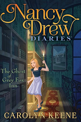 the-ghost-of-grey-fox-inn-nancy-drew-diaries