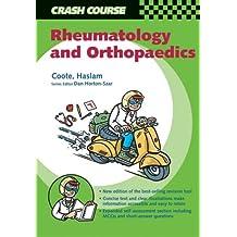 Crash Course:  Rheumatology and Orthopaedics (Crash Course-UK)
