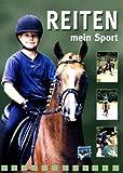 Reiten - Mein Sport (Ulrike Gast)