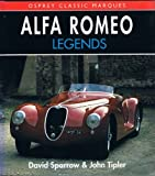 Alfa Romeo Legends (Osprey Classic Marques) by David Sparrow (1992-11-02)