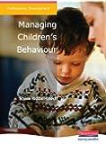 Managing Children's Behaviour (Professional Development)
