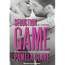 Seduction Game (I-Team) by Pamela Clare (2015-10-20)