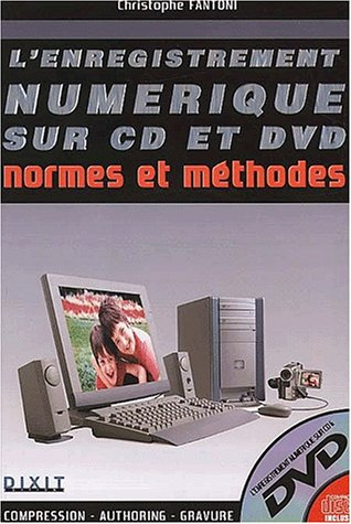 L'enregistrement numérique sur CD et DVD